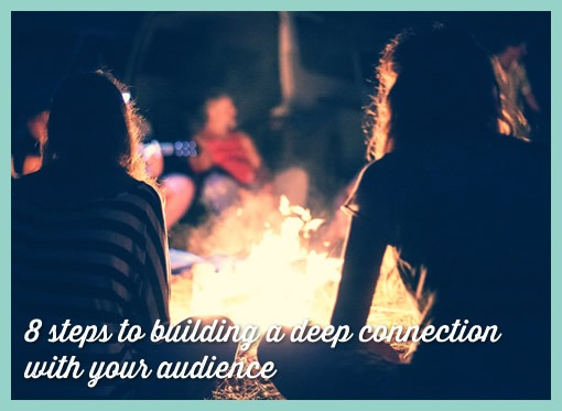 8 steps to building a deep connection with your audience The Marketing Architect